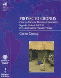 9788479601225: Proyecto Cronos IV. La poblaci¥n y los recursos