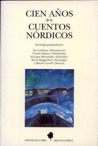 9788479601515: Cien años de cuentos nórdicos (Biblioteca de Nuestro Mundo, Biblioteca Nórdica)