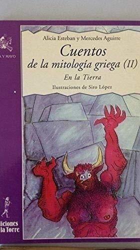 9788479601713: Cuentos de la mitología griega II : en la tierra