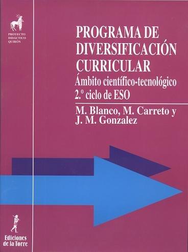 9788479601867: Programa de diversificación curricular : ámbito científico-tecnológico