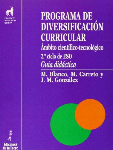 9788479601874: Programa de diversificación curricular : ámbito científico-tecnológico. Guía didáctica