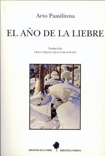 9788479601980: El año de la liebre: 7 (Biblioteca de Nuestro Mundo, Biblioteca Nórdica)