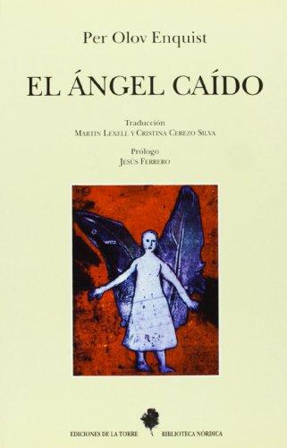 9788479602109: El ángel caído: 8 (Biblioteca de Nuestro Mundo, Biblioteca Nórdica)