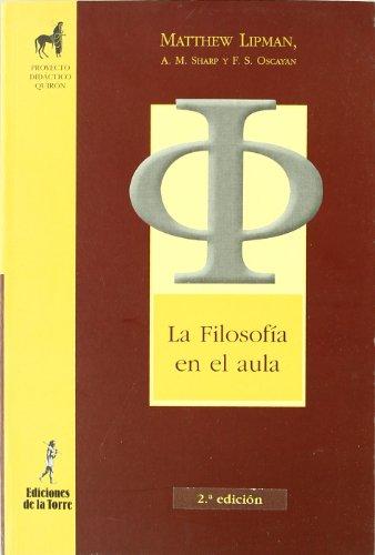 9788479603113: FILOSOFIA EN EL AULA, LA (2ED)