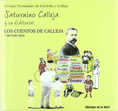 Saturnino Calleja y Su Editorial: Los Cuentos: CALLEJA, FERNANDEZ DE