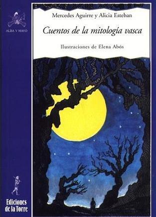 9788479603533: Cuentos de La Mitologia Vasca (Spanish Edition)