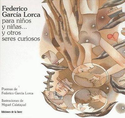 9788479603618: Federico García Lorca para niños y niñas... y otros seres curiosos (Alba y mayo, color)