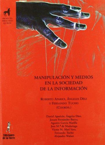 9788479603670: MANIPULACION Y MEDIOS EN LA SOCIEDAD DE LA INFORMACION