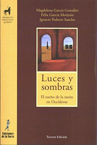 9788479603779: Luces y sombras : el sueño de la razón en occidente