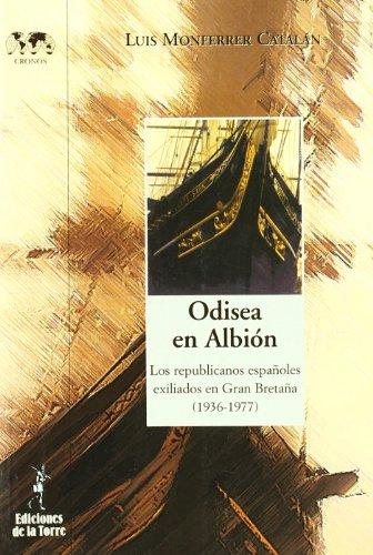 9788479603861: Odisea En Albión : Los Republi