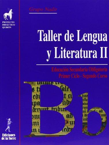 9788479603960: Proyecto Didáctico Quirón. Taller De Lengua Y Literatura II. 2º ESO - Edición 2008