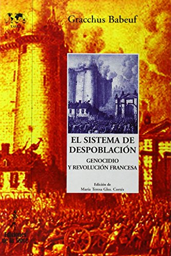 El sistema de despoblación. Genocidio y Revolución Francesa - Gracchus Babeuf