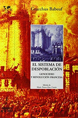 9788479603984: El sistema de despoblación: Genocidio y Revolución francesa: 2 (Biblioteca Nuestro Mundo Tamiz)