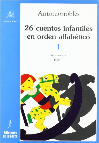 9788479604073: 26 cuentos infantiles en orden alfabético: 3 (Alba y Mayo Bicolor)