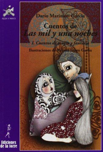 9788479604349: Cuentos de Las mil y una noches: I. El mundo mágico (Alba y Mayo Narrativa)