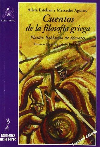 9788479604387: Cuentos de la filosofía griega: Platón: hablando de Sócrates (Alba y Mayo Narrativa)