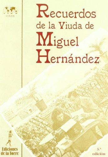 9788479604622: Recuerdos de la viuda de Miguel Hernández