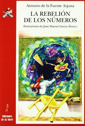 9788479604714: La rebelión de los números: (Un espectáculo para lápiz y papel) (Alba y Mayo Teatro)