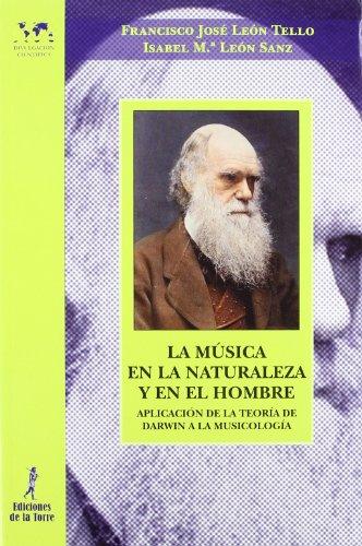9788479604738: Música en la naturaleza y en el hombre: aplicación de la Teoría de Darwin a la musicología