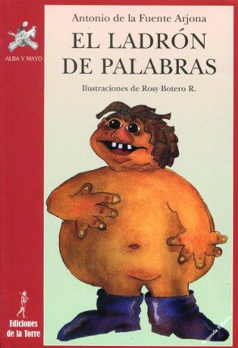 9788479604868: El ladrón de palabras (Biblioteca Alba y Mayo, Teatro)