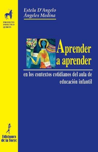 9788479606084: Aprender a aprender (Proyecto Didáctico Quirón, Educación Infantil)