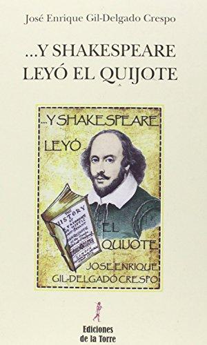 9788479607760: ... Y Shakespeare leyó El Quijote