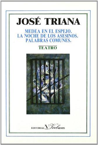 9788479620028: Teatro: Medea en el espejo, La noche de los asesinos y Palabras comunes