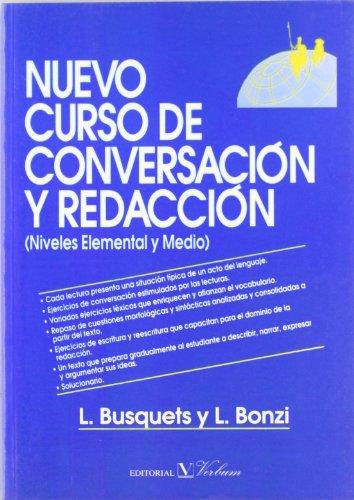 9788479620844: Nuevo curso de conversacion y redaccion. Niveles elemental y medio