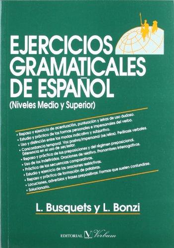 Ejercicios gramaticales de español (Niveles medio y: BUSQUETS, L. /