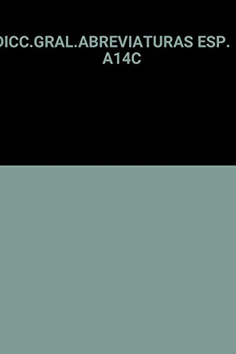 9788479620981: Diccionario general de abreviaturas espanolas (Lengua) (Spanish Edition)