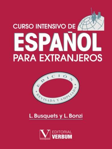 9788479621278: Curso intensivo de español para extranjeros
