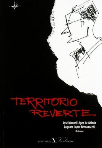 9788479621544: Territorio Reverte : ensayos sobre la obra de Arturo Pérez-Reverte