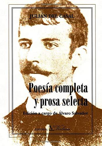 9788479621896: Poesía Completa Y Prosa Selecta (Ensayo)