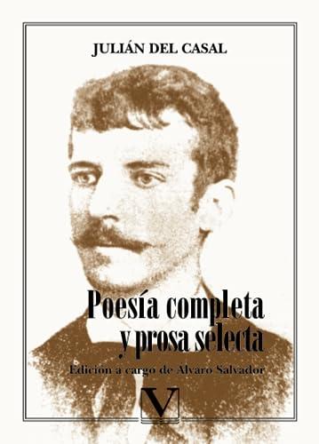 POESIA COMPLETA Y PROSA SELECTA DE JUL