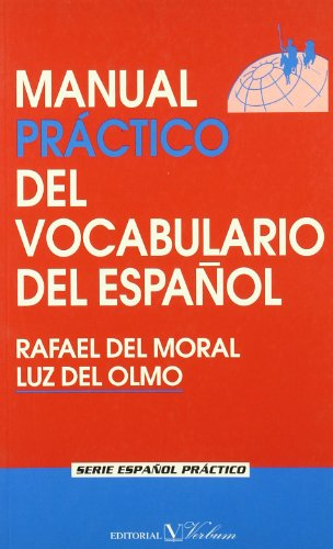 9788479622022: MANUAL PRACTICO DEL VOCABULARIO DEL ESPAÃ'OL