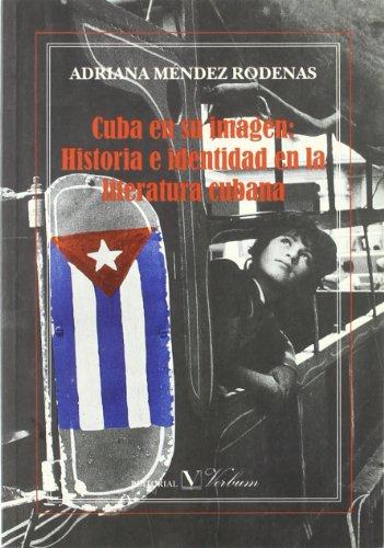 Cuba en su imagen. Historia e identidad: Rodenas, Adriana Méndez