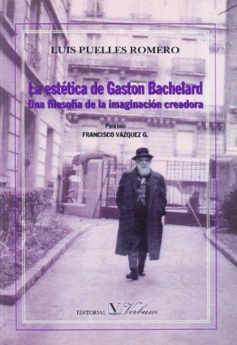 9788479622169: La Estética De Gaston Bachelard (Ensayo) - 9788479622169