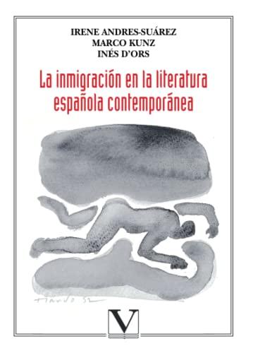 9788479622404: La inmigración en la literatura española contemporánea (Spanish Edition)