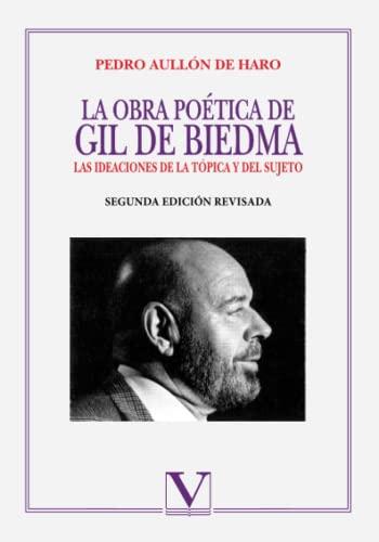9788479622589: La Obra Poética De Gil De Biedma
