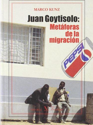 9788479622602: Juan Goytisolo: Metáforas de la migración (ensayo)