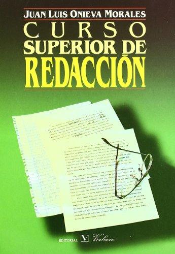 Curso superior de redacción (Cervantes) - Juan Luis Onieva Morales