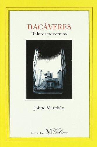 9788479623210: Dacaveres. Relatos perversos. (Spanish Edition)