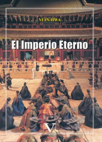 9788479623876: El Imperio Eterno (Serie Literatura Coreana)