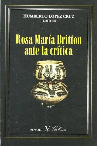9788479623937: Rosa María Britton Ante La Crítica