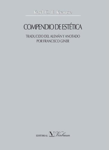 9788479624590: Compendio de Estética: Traducido del Alemán y Anotado por Francisco Giner (Spanish Edition)