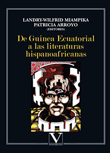 9788479626402: DE GUINEA ECUATORIAL LITERATURAS HISPANOAFRIC