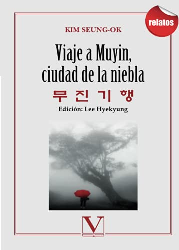 9788479627065: Viaje a Muyín, ciudad de la niebla (Serie literatura coreana)