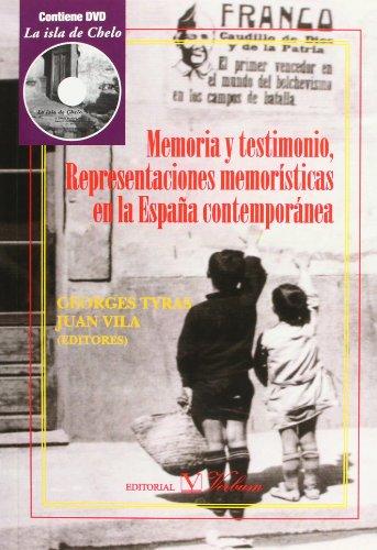 9788479627362: Memoria y testimonio. Representaciones memoristicas en la Espana contemporanea (Spanish Edition)
