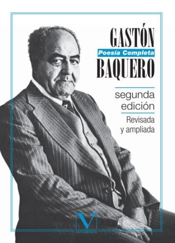 9788479628420: Poesia completa de Gaston Baquero Diaz (2ª ed.) (Spanish Edition)
