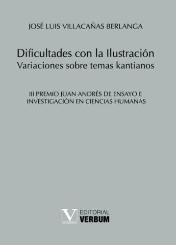 9788479628727: Dificultades Con La Ilustración. Variaciones Sobre Temas Kantianos (Verbum Menor)